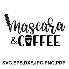 mascara and coffee SVG file - mascara cricut file - printable and cut design SVG, eps, dxf, png, jpeg, pdf #ad #cricut #coffee #mascara #silhouette #svg #vinyl