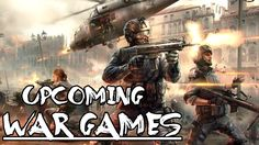 Upcoming Latest War Games in 2017 & 2018 - New War Games Series 2017-2018 https://youtu.be/0-qGs3wMaEA