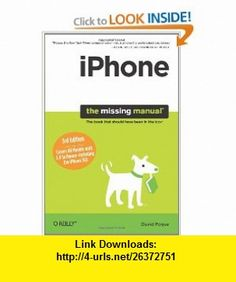 iPhone The Missing Manual, 3rd Edition (9780596804299) David Pogue , ISBN-10: 0596804296  , ISBN-13: 978-0596804299 ,  , tutorials , pdf , ebook , torrent , downloads , rapidshare , filesonic , hotfile , megaupload , fileserve