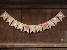 Miss to Mrs Banner, Miss to Mrs Bunting, Engagement Banner, Engaged Garland, Photo Prop, Bridal Shower Decor, Photo Prop, Burlap Rustic on Etsy, $24.00