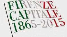 150 Years of Firenze/Florence as Capital of Italy