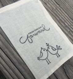 """These adorable 4"""" by 6"""" cotton bags are hand stamped with love birds and """"from this day forward. They are the perfect size to fill with candy or other small wedding favors!"""