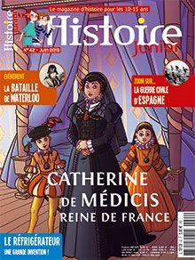 Catherine de Médicis | Histoire Junior n° 42