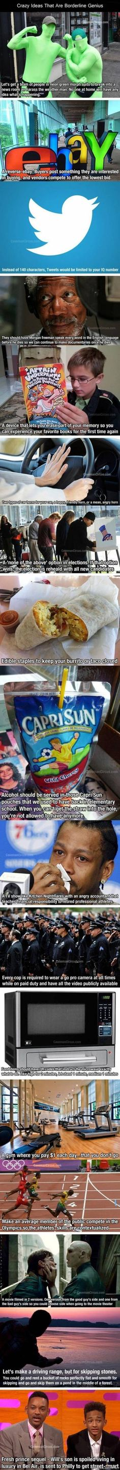 Some pretty funny ideas. I like the one about not being able to drink any more alcohol if you can't stick a straw in a Capri Sun pouch... :)