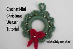 Learn to Crochet with Girlybunches - Crochet Mini Christmas Wreath Tutorial