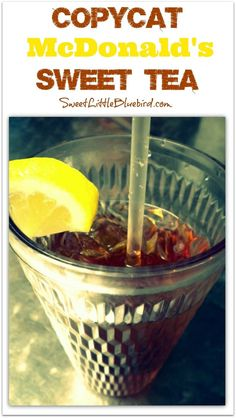 Copycat McDonald's Sweet Tea - Summer in a glass! Included in the recipe, a great tip for smooth sweet tea...baking soda! | SweetLittlebluebird.com