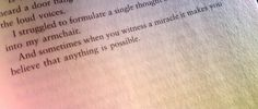 And sometimes when you witness a miracle. ...How to fall in love - Cecelia ahern