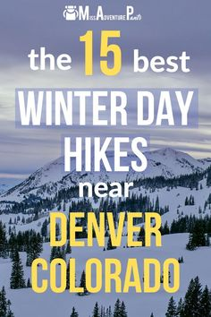 Many of Colorado's best hiking trails can be enjoyed year-round. Here are 15 winter hikes near Denver that should keep you busy until the snow melts. #colorado #hiking #winter #missadventurepants Denver Colorado Hiking, Hikes Near Denver, Colorado Winter, Boulder Colorado, Backpacking Trails, Hiking Trails, Hiking Gear, Winter Hiking, Winter Travel