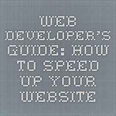 Web Developer's Guide: How to Speed Up Your Website