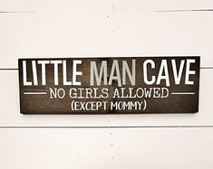 Little Man Cave Rustic Wood Sign