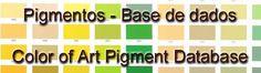 Pigments database: http://www.chinitarte.net/arte/pigmentos.html