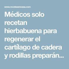 Médicos solo recetan hierbabuena para regenerar el cartílago de cadera y rodillas preparándola de esta forma, es mas efectiva que cualquier tratamiento