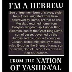 Hebrew by blood Israylite by Nation. Ezekiel 39:23  The Gentiles shall know that the house of Israel went i to captivity  for their iniquity;