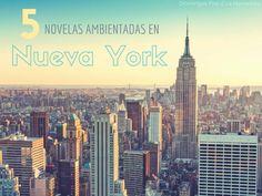 Domingos Five // 5 novelas ambientadas en Nueva York http://www.lanarradora.com/2016/01/domingos-five-5-novelas-ambientadas-en-nueva-york.html
