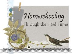 There Will Be A $5.00 Charge For Whining: Homeschooling Through the Hard Times. My tips and inspiration for homeschooling through those difficult seasons and days of life.