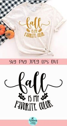 Fall Is My Favorite Color Svg Fall Svg October Svg Fall Etsy In 2020 My Favorite Color Favorite Color My Favorite Things