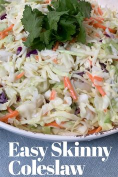 Easy Skinny Coleslaw per 1 cup serving Weight Watchers Sides, Weight Watcher Dinners, Coleslaw Recipe Easy, Coleslaw Mix, Low Calorie Recipes, Diet Recipes, Healthy Recipes, Recipies, Diet Tips