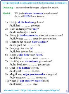 OEFENING : HET PERSOONLIJK VOORNAAMWOORD (HET PRONOMEN PERSONALE) : VOORWERPSVORM (OBJECTSVORM) / Personal pronouns (object) / Le pronom personnel (complément)