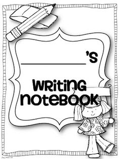 Free Writer's Notebook Cover Page Writers Workshop Notebook, Writers Workshop Folders, Writing Folders, Writing Notebook, Writing Workshop, Notebook Ideas, Readers Workshop, Kindergarten Journals, Kindergarten Writing