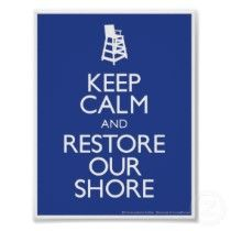 Keep Calm and Restore Our Shore!! <3 NJ!