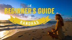 A Beginner's Guide to Bandhas | Yoga International