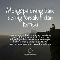 Orang baik akan bertemu dg orang baik, biarkan mereka jahat krn perbuatan jahat akan kembali kepadanya, Allah maha Adil, tetaplah menjadi orang baik Quotes Lucu, Cinta Quotes, Quotes Galau, Reminder Quotes, Words Quotes, Me Quotes, Motivational Quotes, Islamic Inspirational Quotes, Islamic Quotes