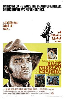 Charro! is a 1969 American western film starring Elvis Presley shot on location at Apacheland Movie Ranch  and Old Tucson Studios in Arizona. It was his only role that didn't feature him singing on-screen, and is the only Presley film to feature no songs at all except for the main title theme.[2] It also features a bearded Presley for the first and last time in any of his films