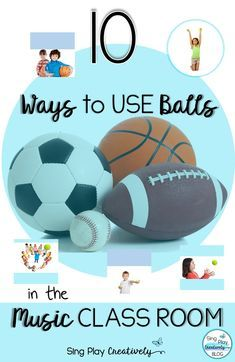 10 Ways to Use Balls in the Music Class Room - Free music classroom activities that will keep hands and brains engaged. Looking for more interactive music class ideas? You'll find them at SingPlayCreate.com