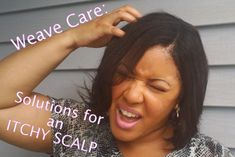 Relieve for itchy scalp /sew in weave so u won't have to pat yo weave anymore