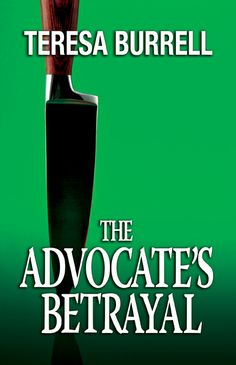 The second book in The Advocate Series