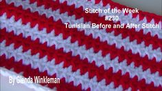 Stitch of the Week #230  Tunisian Before and After Stitch (Free Instruct...