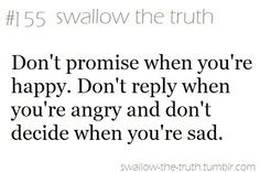 Swallow the truth Cute Quotes, Great Quotes, Words Quotes, Quotes To Live By, Funny Quotes, Inspirational Quotes, Motivational, The Words, Cool Words