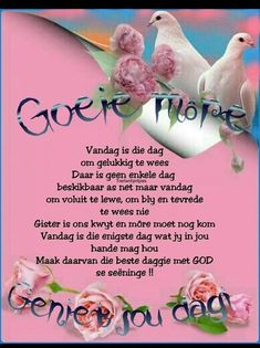 Good Morning Wishes, Good Morning Quotes, Goeie More, Morning Greeting, Afrikaans, Beautiful Landscapes, Amen, Lilac, Verses