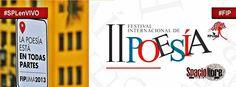 Spacio Libre cubrirá casi todos los recitales de la II Feria Internacional de Poesía #FIP. ¡Sigue todas las incidencias vía #SPLenVIVO!