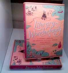 Literary Wonderlands a Journey Through the Greatest Fictional Books Worlds Ever created