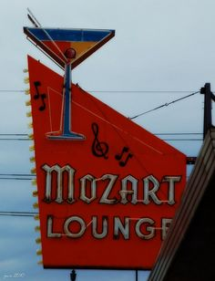 Mozart Lounge, Denver. Love a sign with a cocktail glass (and here at home!)