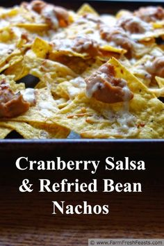 Cranberry Salsa & Refried Bean Nachos--it's festive, fast to fix, can...