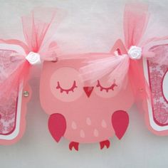 Tuesday June 4th - Owl Banner - for Saturday's party. this just might be girly enough. Print, bling, hang
