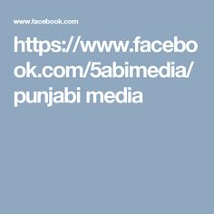 https://www.facebook.com/5abimedia/  punjabi media