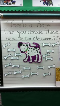 "If you have a Dog Theme in your classroom....  this is a Cute way to ask for donations on ""Back to School Night!!!"