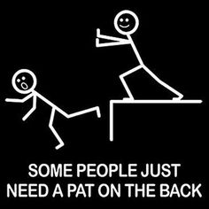 A Pat On The Back - Funny Humor T-Shirt / Black Tee / Sizes- S,M,L,XL,2XL,3XL  Check It Out...!!!  #FunnyTshirts #GraphicTee