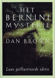Het Bernini Mysterie (Angels and Demons) - Dan Brown Dan Brown, Good Books, Books To Read, My Books, Da Vince, Robert Langdon, Demon Book, Sylvia Day, Vampire Diaries Stefan