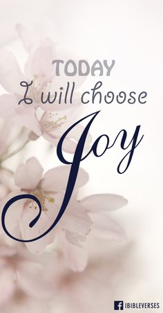 "Read more at http://ibibleverses.christianpost.com/today-i-will-choose-joy-2/  ""Consider it pure joy, my brothers and sisters, whenever you face trials of many kinds."" #James 1:2 #Jesus #Christ #iBibleverses"
