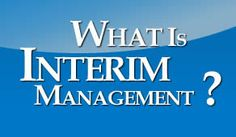 Interim Management is a vast process. Consulting Firms, Management, Business, Store, Business Illustration