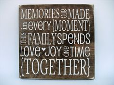 Rustic Wood Sign Wall Hanging Home Decor - Memories Are Made In Every Moment This Family Spends. Family Wood Signs, Family Name Signs, Rustic Wood Signs, Wooden Signs, Enamel Paint, Rustic Charm, Wood Colors, Wall Signs, Gifts For Family