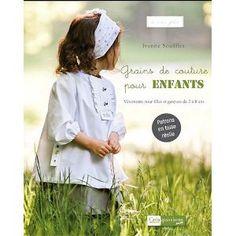 Grains de couture pour enfants: Amazon.fr: Ivanne Soufflet: Livres