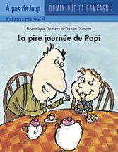 Dominique et Compagnie | La pire journée de Papi  Par Dominique Demers Peanuts Comics, Dominique, Parents, Wolves, Kid, Satchel, Relationship, Dads, Parenting