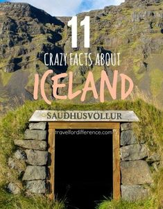 Iceland, the most unusual place on earth! Here are 11 crazy facts about Iceland, that will make you fall in love with this country. #iceland #icelandfacts #icelandic #facts