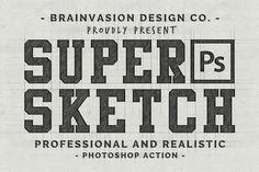 Super Sketch - Photoshop Action by Brainvasion on Creative Market