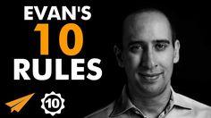 Evan Carmichael's Top 10 Rules For Success (@EvanCarmichael)